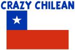 CRAZY CHILEAN