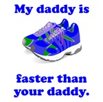 My Daddy Is Faster