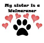 My Sister Is A Weimaraner