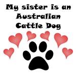 My Sister Is An Australian Cattle Dog