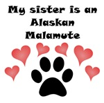 My Sister Is An Alaskan Malamute