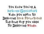 Retired Geologist
