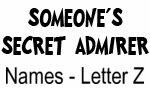 Secret Admirer: Names - Letter Z