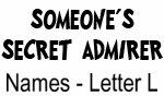 Secret Admirer: Names - Letter L