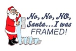 Santa I Was FRAMED!
