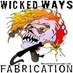 WickedWays Fabrication