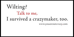 I survived a crazymaker