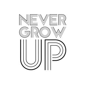 Never Grown Up