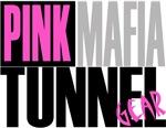 Pink Mafia Tunnel Sisters Gear