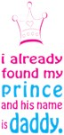 i already found my prince and his name is daddy