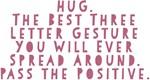 HUG Pass the Positive Design
