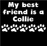 My Best Friend Is A Collie
