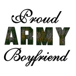 Proud Army Boyfriend Tshirts and Gifts