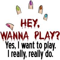 Hey, Wanna Play?