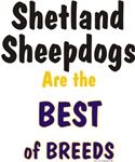 Shetland Sheepdogs Best of Breeds Gifts Products