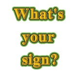 What's your sign? T-shrits and gifts.