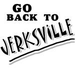GO BACK TO JERKSVILLE