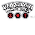 FOREVER RELY ON GOD peaceLOVEcross