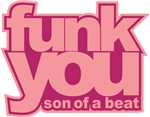 Funk you!