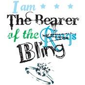 I am . . .The Bearer of the Bling