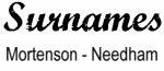 Vintage Surname - Mortenson - Needham