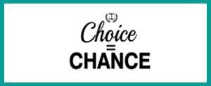 Choice = Chance