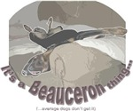 It's a Beauceron thing