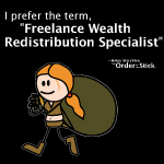 Haley: Freelance Wealth Redistribution Specialist