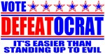 Vote Defeatocrat (Anti-Democrat)