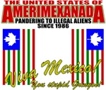 Anti Mexican Illegal Aliens T-shirts & Gifts