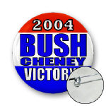 Bush Cheney 2004 VICTORY Buttons!