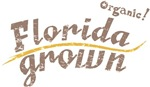 Organic! Florida Grown! 