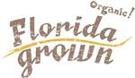 Organic! Florida Grown!