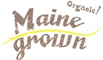 Organic! Maine Grown!
