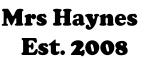 Mrs Haynes   Est. 2008