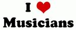 I Love Musicians