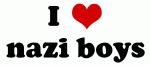 I Love nazi boys