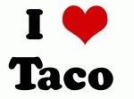 I Love Taco