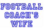 Football Coach's Wife