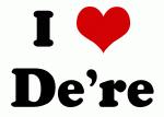 I Love De're