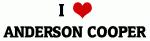 I Love ANDERSON COOPER