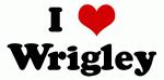 I Love Wrigley