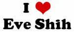 I Love Eve Shih