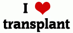 I Love transplant