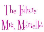 The Future  Mrs. Mariello
