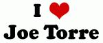 I Love Joe Torre