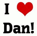 I Love Dan!