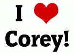 I Love Corey!