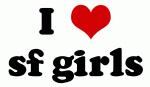 I Love sf girls