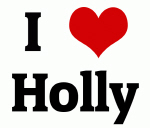 I Love Holly